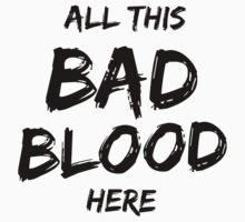 Bad Blood - BLACK Kids Clothes