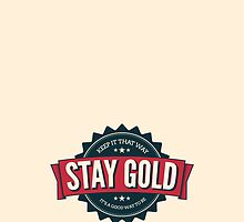 stay gold. by makeemlaugh