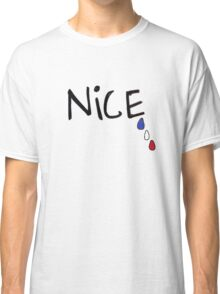 Pray For Nice Classic T-Shirt
