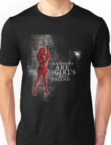 chainsaws are a girls best friend Unisex T-Shirt