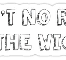 """Ain't No Rest for the Wicked"" by Cage the Elephant Sticker"