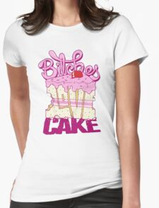 Bitches Love Cake T-Shirt