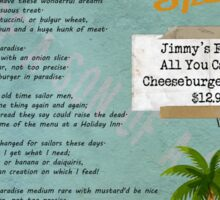 Cheeseburger in Paradise Jimmy Buffet Tribute Menu  Sticker