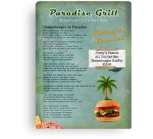 Cheeseburger in Paradise Jimmy Buffet Tribute Menu  Canvas Print