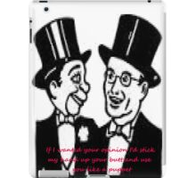 if i wanted your opinion iPad Case/Skin