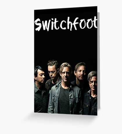 Switchfoot Greeting Card