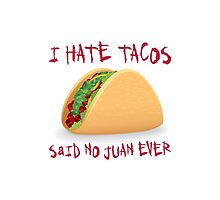 Funny Taco by Robert Claudio