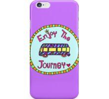 Enjoy the Journey! iPhone Case/Skin