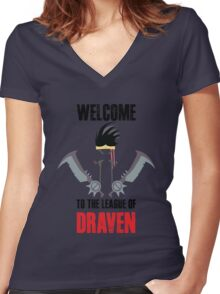Welcome to the league of Draven Women's Fitted V-Neck T-Shirt