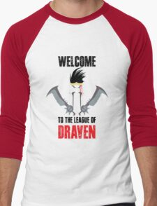 Welcome to the league of Draven Men's Baseball ¾ T-Shirt