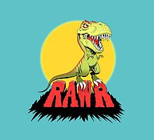 T Rex Rawr by Dave Stephens