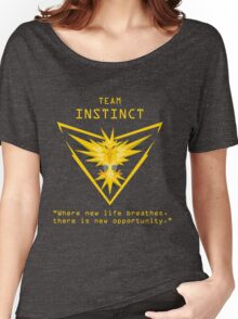 Team Instinct - Where new life breathes there is new opportunity. Women's Relaxed Fit T-Shirt