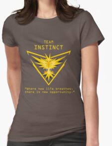 Team Instinct - Where new life breathes there is new opportunity. Womens Fitted T-Shirt