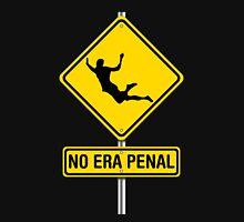 No Era Penal MX - Street Sign T-Shirt