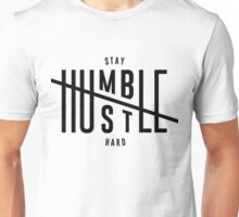 Humble Hustle Unisex T-Shirt