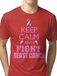 Keep Calm and Fight Breast Cancer Tri-blend T-Shirt