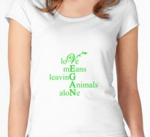 Love Means Leaving Animals Alone Women's Fitted Scoop T-Shirt