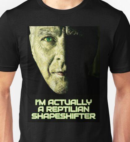 I'm Actually A Reptilian Shapeshifter Unisex T-Shirt