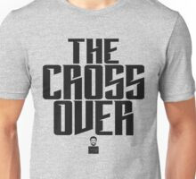 Uncle Drew - The Cross Over Unisex T-Shirt