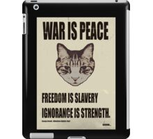 Orwellian Cat Says War Is Peace iPad Case/Skin