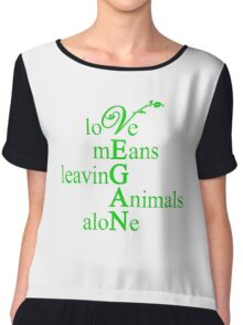 Love Means Leaving Animals Alone Chiffon Top