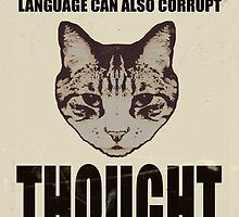 Orwellian Cat On Thoughts by Margaret Bryant