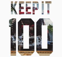 Keep It 100 by ngud