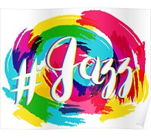 Hashtag Jazz Lettering on Spot Background, yellow and blue Poster