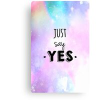 Zoella - Just Say Yes! Zoe Sugg Canvas Print