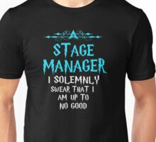Stage Manager Shirt. I Solemnly Swear. Unisex T-Shirt