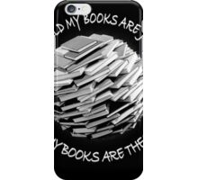 MY BOOKS ARE THE WORLD iPhone Case/Skin