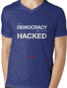 Mr Robot - Our Democracy has been hacked Mens V-Neck T-Shirt