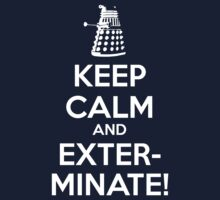 Doctor Who Dalek Keep Calm 1 by nofixedaddress