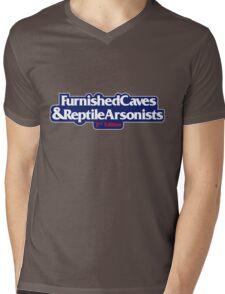 Furnished Caves And Reptile Arsonists Mens V-Neck T-Shirt