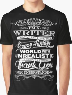 I'M A WRITER  Graphic T-Shirt