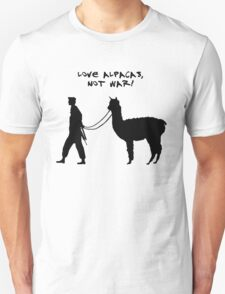 Love alpacas, not war! Unisex T-Shirt