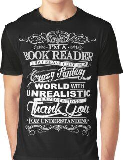 I'M A BOOK READER  Graphic T-Shirt