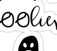 Happy Halloween You Are UnBOOlievable Sticker