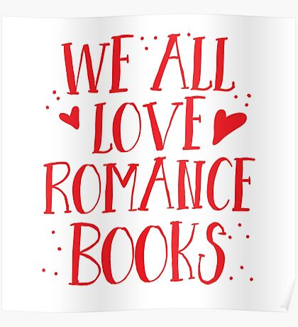 We all love romance novels Poster