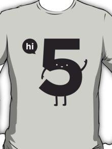 Hi 5 T-Shirt