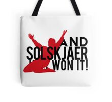 And Solskjaer Has Won It!  Tote Bag