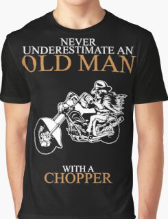 Never Underestimate An Old Man Chopper Graphic T-Shirt
