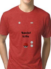 Catch Social Life Tri-blend T-Shirt