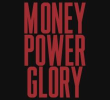 Money Power Glory by ARTP0P