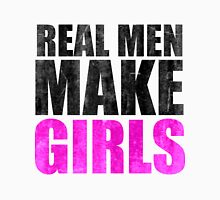 ád REAL MEN MAKE GIRLS T-Shirt sdfadf Unisex T-Shirt