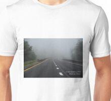 Driving to oblivion  Unisex T-Shirt