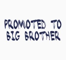 Promoted to big brother. Kids Tee
