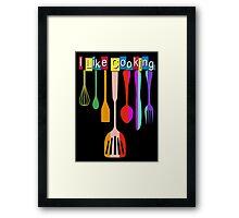 I Like Cooking Retro Kitchen Framed Print