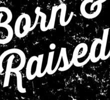 Alabama Born & Raised (Black Print) Sticker