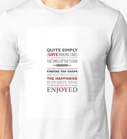 I LOVE MAKING CAKES Unisex T-Shirt